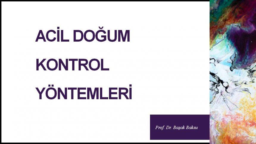 Acil Doğum Kontrol Yöntemleri