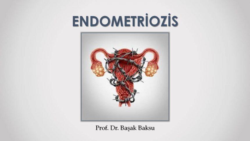 Endometriozis